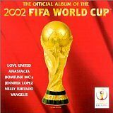 ANASTACIA, LOVE UNITED... - Official album of the 2002 FIFA World Cup (The) - CD