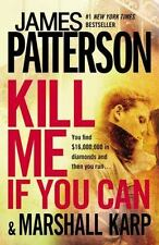 Kill Me If You Can a paperback novel by James Patterson FREE SHIPPING BeStSeLLeR