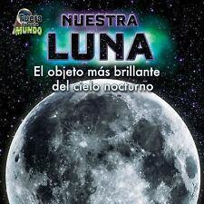 Nuestra Luna: El Objeto MS Brillante del Cielo Nocturno (Fuera de Este-ExLibrary