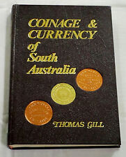 Brief Sketch of the Coinage and Paper Currency of South Australia GILL Hardback