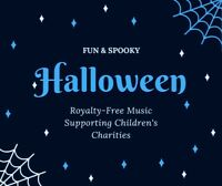 Halloween Scary-Fun Royalty-Free Music Charity CD supporting Children's Hospice
