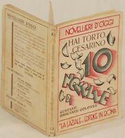 GUSTAVO BRIGANTE COLONNA HAI TORTO, CESARINO 1 EDIZIONE AUTOGRAFO 1932 VASSE
