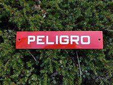 Porcelain Enamel PELIGRO Spanish DANGER Waterproof Warning Sign ( NO Sticker )