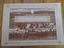 Vintage Stories: a 150 Year History of Tahbilk by Fay Woodhouse PB Wine Vineyard