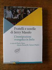 Fratelli e sorelle di Jerry Masslo. L'immigrazione evangelica in Italia  DD3
