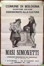 MANIFESTO,POSTER AFFICHE  1973, PITTORE MASI SIMONETTI mostra BOLOGNA ARTE