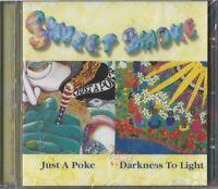 SWEET SMOKE / JUST A POKE / DARKNESS TO LIGHT * NEW CD 2000 * NEU *