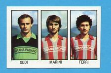 CALCIO FLASH '83-LAMPO-Figurina n.305-ODDI+MARINI+FERRI-CREMONESE -NEW