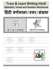 Trace & Learn Writing Hindi Alphabet, Vowel and Number Workbook: Trace and Learn