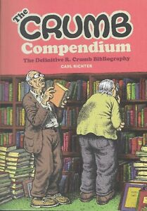 """THE CRUMB COMPENDIUM - THE """"BIBLE"""" FOR ALL R. CRUMB FANS & COLLECTORS -"""
