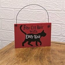 The Bright Side Wooden Sign Cat Hair With Every Visit Fun Plaque Pet Lover