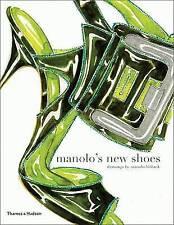 Manolo's New Shoes by Grace Coddington, Suzy Menkes, Manolo Blahnik...