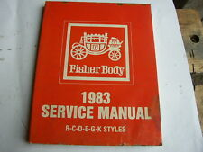 1983 Body by Fisher Service Manuals B-C-D-E-G-K Styles/ Plattform