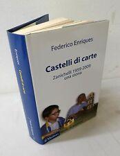 Enriques,CASTELLI DI CARTE.Zanichelli 1959-2009:una storia,2008 Mulino[editoria