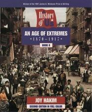 A History of US: Book 8: An Age of Extremes (1870-1917)  (ExLib)