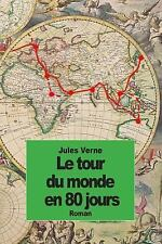 Le Tour du Monde en 80 Jours by Jules Verne (2014, Paperback)