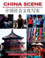 China Scene: An Advanced Chinese Multimedia Course (Traditional & Simplified Cha