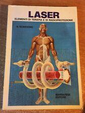Laser Elementi di terapia e di radioprotezione A. Scardigno 1983 Marrapese