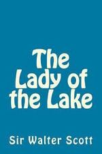 The Lady of the Lake by Sir Walter Scott by Walter Scott (2013, Paperback)