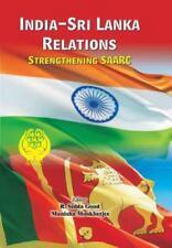 India-Sri Lanka Relations : Strengthening Saarc (2016, Paperback)