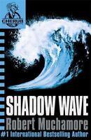 Shadow Wave (CHERUB) by Muchamore, Robert