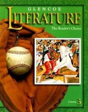 Glencoe Literature: The Reader's Choice : Course 3, Chin, Beverly Ann, Wolfe, De