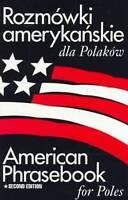 Very Good, Rozmowki Amerykanskie Dla Polakow: American Phrasebook for Poles, Jac