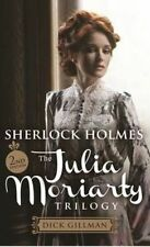 Sherlock Holmes: The Julia Moriarty Trilogy 2nd Edition by Dick Gillman...