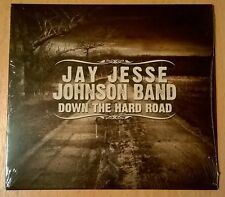 JAY JESSE JOHNSON BAND Down The Hard Road (CD sealed) BLINDSIDE BLUES BAND