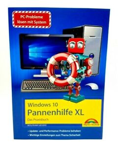 Windows 10 Pannenhilfe XL - Das Praxisbuch - Wolfram Gieseke Taschenbuch