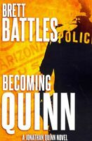 Becoming Quinn, Paperback by Battles, Brett, Like New Used, Free P&P in the UK