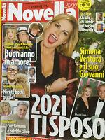 Novella 2021 2.Simona Ventura,Maradona,Cesare Cremonini,Alvise Rigo,Gilles Rocca