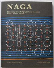 Important NAGA Nagaland Tribal Art 2008 museum catalogue