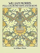 Dover Pictorial Archive: William Morris Full-Color Patterns and Designs by Willi