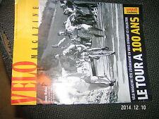 Portfolio Velo Magazine Le Tour à 100 ans avec interview du Maillot Jaune