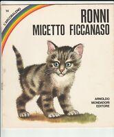 Fiaba Mondadori - Ronni micetto ficcanaso - Serie Arcobaleno - 1969