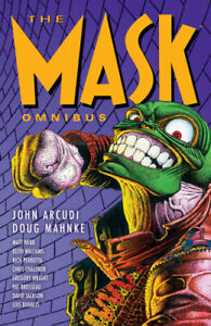 The Mask Omnibus Volume 1 (second Edition) by John Arcudi