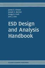 Esd Design and Analysis Handbook: By James E Vinson, Joseph C Bernier, Gregg ...