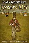 Anson's Way by Gary D. Schmidt (2009, Paperback)