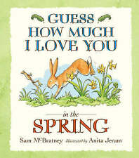 Good, Guess How Much I Love You in the Spring, McBratney, Sam, Book