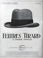 PUBLICITÉ DE PRESSE 1924 FEUTRES TIRARD CHEZ LES MEILLEURS CHAPELIERS CHAPEAU