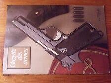 $$$ Revue Gazette des armes N°46 Smith & Wesson M27ClarinettePA 35Recharge