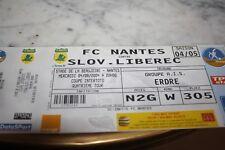 TICKET )) FC NANTES V SLOVAN LIBEREC )) European cup 2004/2005