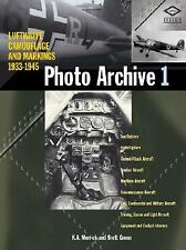 Luftwaffe Camouflage and Markings, 1933-1945 - Photo Archive Vol. 1 by Brett...