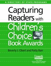 Capturing Readers with Childrens Choice Book Awards: A Directory of State Prog