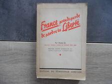 FRANCE prends garde de perdre ta liberté – 1946