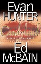 Candyland: A Novel in Two Parts by Evan Hunter and Ed McBain (2001, Hardcover)