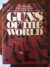 The Complete Collectors & Traders Guide Guns Of The World 30s Remington Lugers..