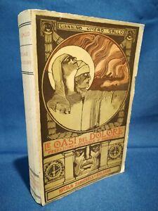 Gallo, Le oasi del dolore. Prefazione D'Annunzio. Grande guerra, Militaria, 1917