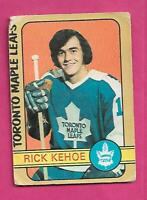 1972-73 OPC # 277 LEAFS RICK KEHOE HIGH # ROOKIE  GOOD CARD (INV# D1217)